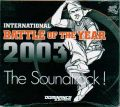thumbnail_International_Battle_of_the_Year_2003_Soundtrack.jpg